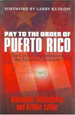Pay to the Order of Puerto Rico: The Cost of Depen