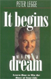 It Begins With a Dream