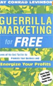 4.	 	Guerrilla Marketing for Free : Dozens of No-C