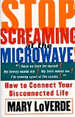 Stop Screaming at the Microwave: How to Connect Yo