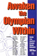 Awaken the Olympian Within: Stories from America's