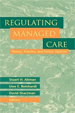 Regulating Managed Care