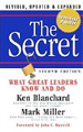 The Secret : What Great Leaders Know-and Do