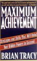MAXIMUM ACHIEVEMENT: STRATEGIES AND SKILLS