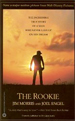 The Rookie: The Incredible True Story