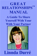 Great Relationships Manual: A Guide to Share