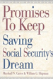 Promises to Keep: Saving Social Security's Dream