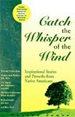Catch the Whisper of the Wind