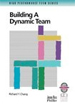 Building a Dynamic Team