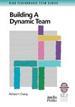 Building a Dynamic Team
