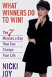 What Winners Do To Win: The 7 Minutes a Day That C
