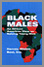 Black Males: An African American View