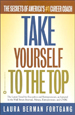 Take Yourself to the Top : The Secrets of America'