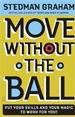Move Without the Ball