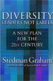 Diversity: Leaders Not Labels: A New Plan
