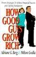 How Good Guys Grow Rich