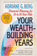 Your Wealth Building Years