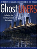 Ghost Liners: Exploring the World's Greatest Lost