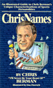Chrisnames: An Illustrated Guide to Chris Berman's
