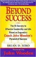 Beyond Success : The 15 Secrets efftv Leadership