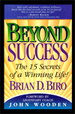 Beyond Success: The 15 Secrets of a Winning Life