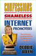 Confessions of Shameless Internet Promoters