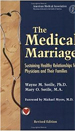 The Medical Marriage: Sustaining Healthy Relations