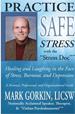 Practice Safe Stress