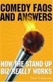 Comedy FAQ's & Answers
