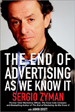 The End of Advertising As We Know It