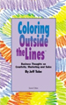 Coloring Outside the Line™ : Business Thoughts