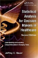 Statistical Analysis for Decision Makers in Health