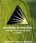 Strategic Leadership : Achieving Your Preferred Fu