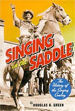 Singing in the Saddle