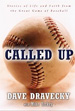 Called Up: Stories of Life and Faith