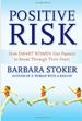 Positive Risk