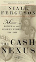 The Cash Nexus: Money and Power in the Modern Worl