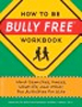 How to Be Bully Free