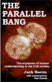 The Parallel Bang