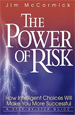 The Power of Risk