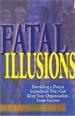 Fatal Illusions