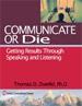 Communicate or Die