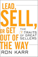 Lead, Sell, or Get Out of the Way: The 7 Traits of