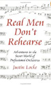 Real Men Don't Rehearse