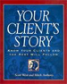 Your Client's Story