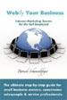 Webify Your Business, Internet Marketing Secrets