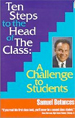 Ten Steps to the Head of The Class