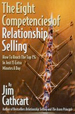 The Eight Competencies of Relationship Selling