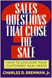 Sales Questions That Close the Sale: How to Uncove
