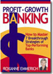 Profit-Growth Banking
